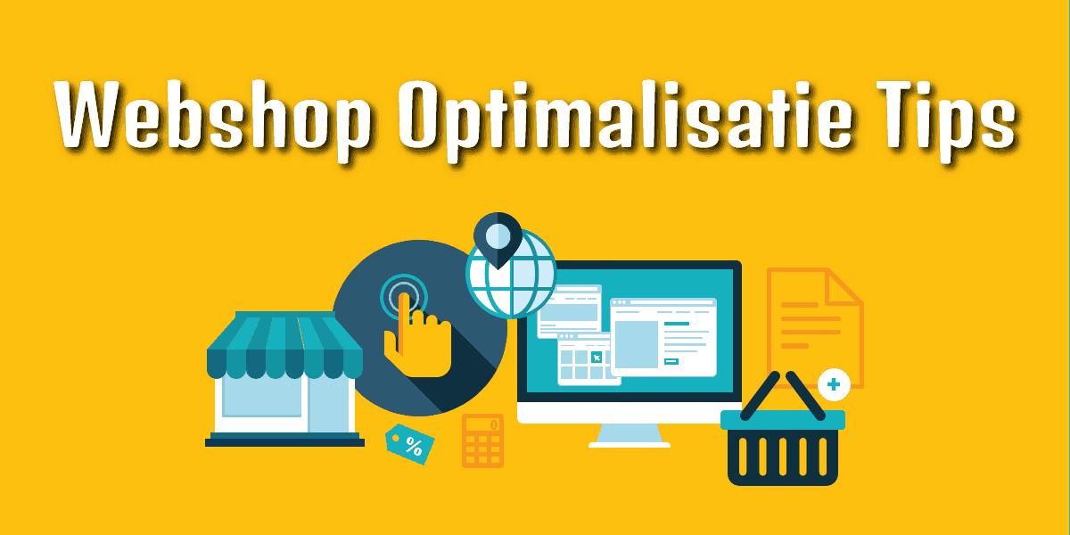 Webshop optimalisatie tips