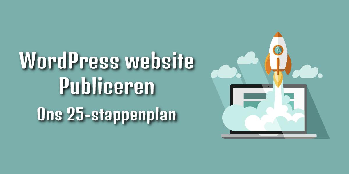 Stappenplan WordPress website publiceren