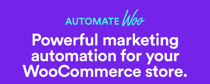 AutomateWoo - Marketing automation