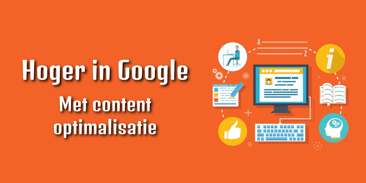 Content optimalisatie: hoger in Google