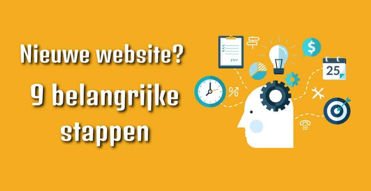 Nieuwe website? 9 belangrijke stappen